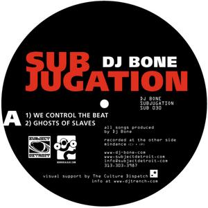 DJ BONE - Subjugation