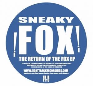SNEAKY FOX - The Return Of The Fox EP