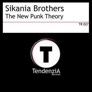 SIKANIA BROTHERS - The New Punk Theory