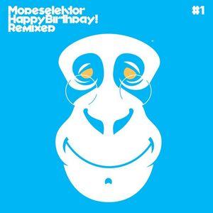 MODESELEKTOR - Happy Birthday! Remixed Part 1