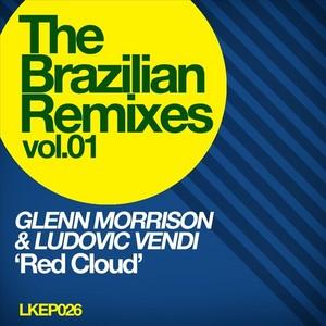 MORRISON, Glenn/LUDOVIC VENDI - The Brazilian Remixes Vol 1