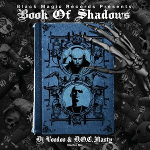 DJ VOODOO/DOC NASTY/VARIOUS - Book Of Shadows (continuous mix)