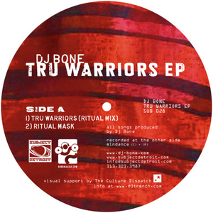 DJ BONE - Tru Warriors EP