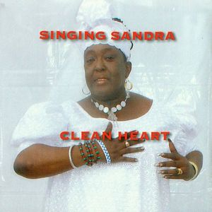 SINGING SANDRA - Clean Heart
