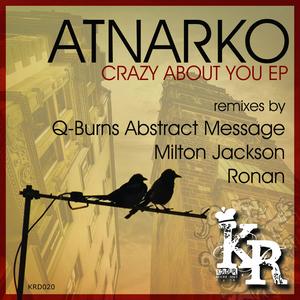 ATNARKO - Crazy Bout You