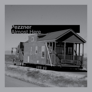 PEZZNER - Almost Here EP