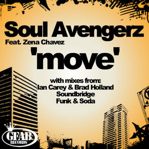 SOUL AVENGERZ feat ZENA CHAVEZ - Move