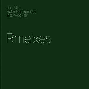 VARIOUS/JIMPSTER - Jimpster Selected Remixes 2004-2008