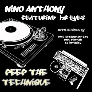 ANTHONY, Nino feat MR EYEZ - Peep The Technique