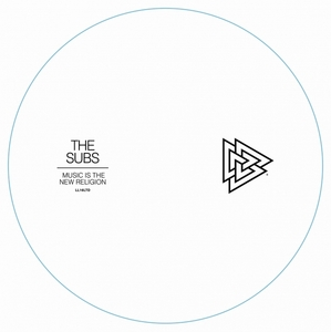 SUBS, The - Music Is The New Religion