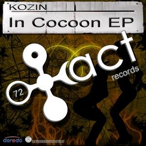 KOZIN - In Cocoon EP