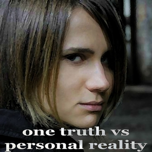 VARIOUS - One Truth Vs Personal Reality