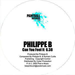 PHILIPPE B - Can You Feel It