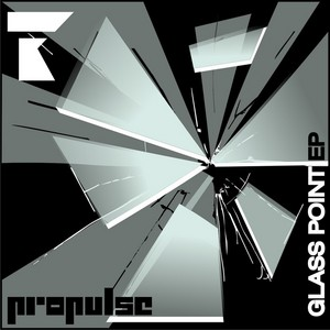 PROPULSE - Glass Point EP