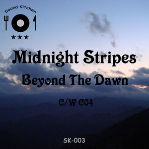 MIDNIGHT STRIPES - Beyond The Dawn