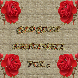 VARIOUS - Red Roze Dance Hall Vol 5