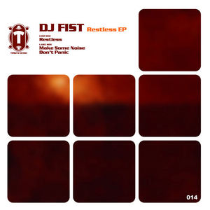 DJ FIST - Restless EP