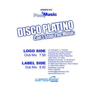 DISCO PLATINO aka ANTOINE CLAMARAN/LAURENT PAUTRAT - Can't Stop The Music