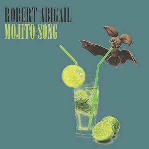 ABIGAIL, Robert - Mojito Song (remixes)