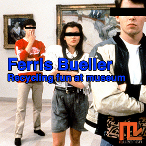 BUELLER, Ferris - Recycling Fun At Museum