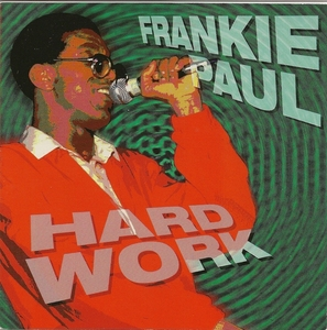 PAUL, Frankie - Hard Work