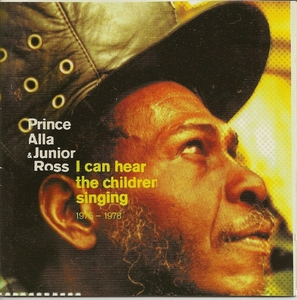 PRINCE ALLA - I Can Hear The Children Singing