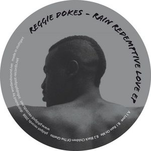 DOKES, Reggie - Rain Redemptive Love EP