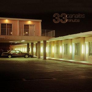 33CANALES - 33Minutos