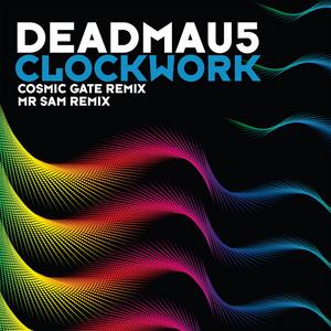 DEADMAU5 - Clockwork (remixes)