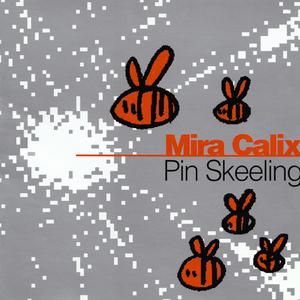 CALIX, Mira - Pin Skeeling EP