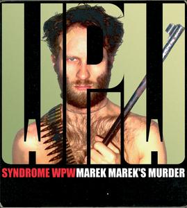 SYNDROME WPW - Marek Marek's Murder