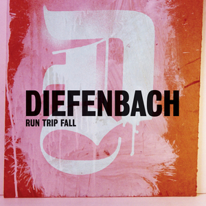 DIEFENBACH - Run Trip Fall