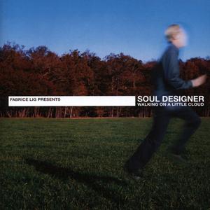 SOUL DESIGNER - Walking On A Little Cloud