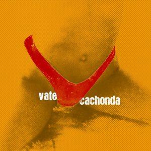 VATE - Cachonda