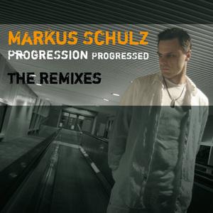 SCHULZ, Markus - Progression Progressed - The Remixes