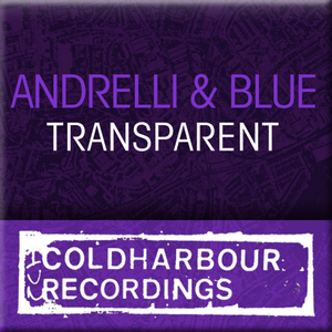 ANDRELLI/BLUE feat HILA - Transparent