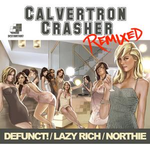 CALVERTRON - Crasher (remixes)