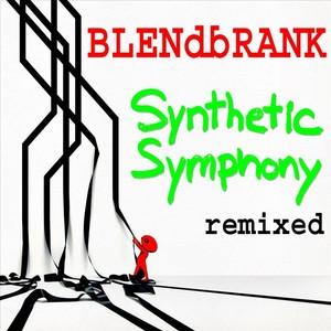 BLENDBRANK - Synthetic Symphony (remixed)