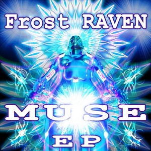 FROST RAVEN - Muse EP