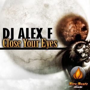 DJ ALEX F - Close Your Eyes