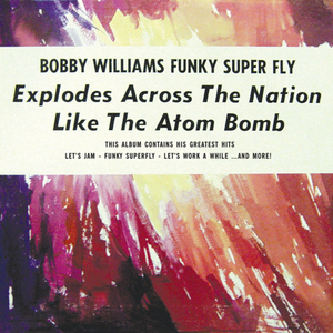 WILLIAMS, Bobby - Funky Superfly