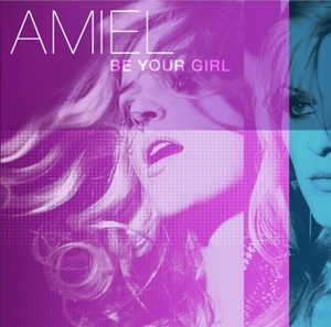 AMIEL - Be Your Girl