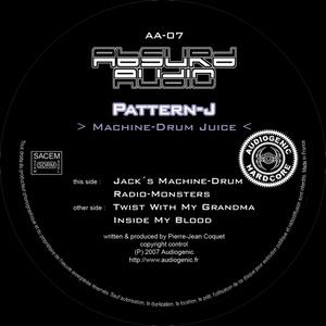 PATTERN J - Machine-Drum Juice