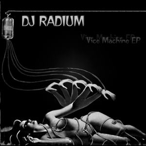 RADIUM - Vice Machine
