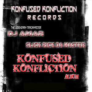 DJ AMAR/SLICK RICK DA MASTER - Konfused Konfliction