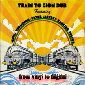 THOMPSON, Linval/VARIOUS - Train To Zion