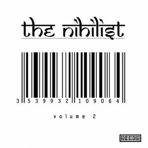 NIHILIST, The - Volume 2