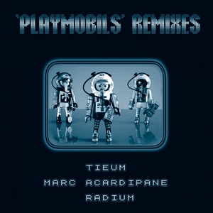 RADIUM - Playmobils (remixes)
