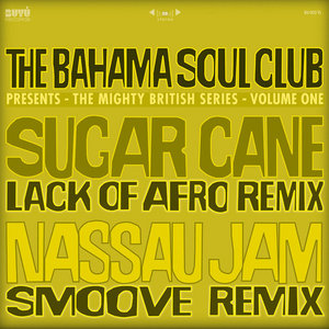 BAHAMA SOUL CLUB, The - The Mighty British Series (remixes)