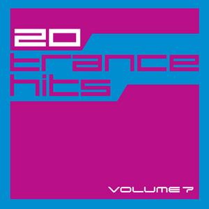 VARIOUS - 20 Trance Hits, Vol 7